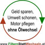 """Geld sparen, Umwelt schonen, Motor pflegen ohne Ölwechsel, verlinkt zu """"www.FilternStattWechseln.at"""""""